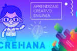 Aprendizaje Creativo en Línea: Crehana